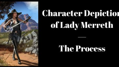 Character Depiction of Lady Merreth — The Process, Brant Forseng, @brantforseng