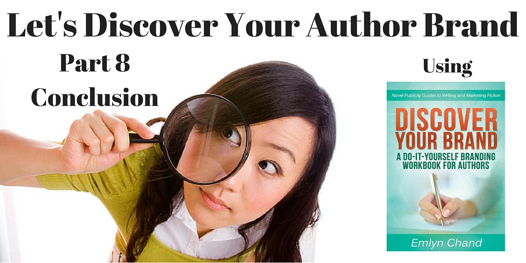 Let's Discover Your Author Brand -- Part 8