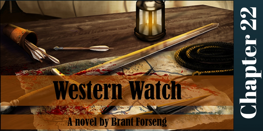 Western Watch, Chapter 22, Brant Forseng @brantforseng, Lady Merreth