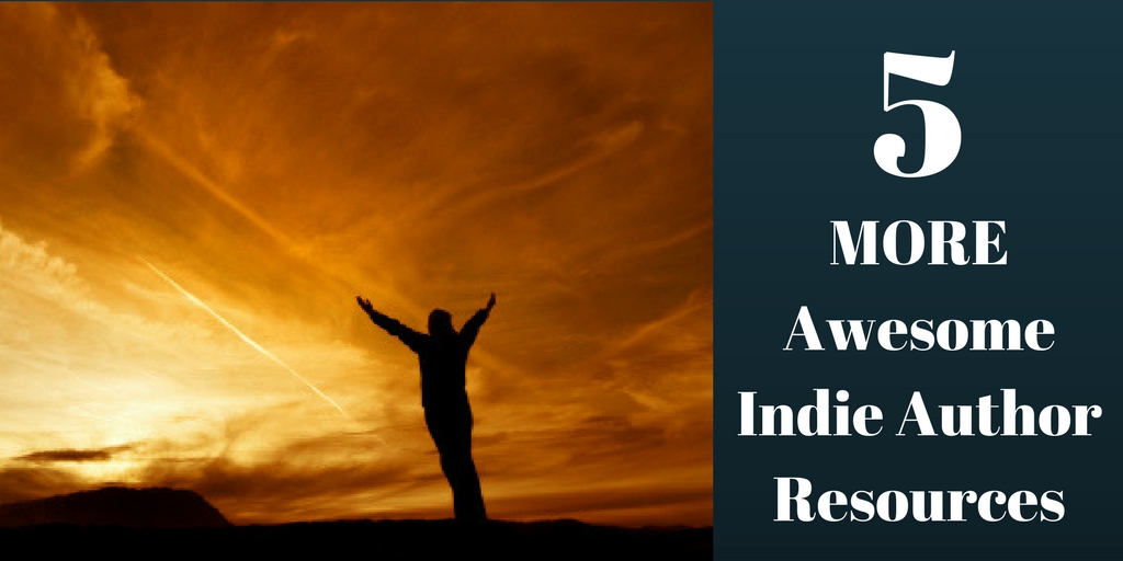 5 MORE Awesome Indie Author Resources, Brant Forseng, @brantforseng