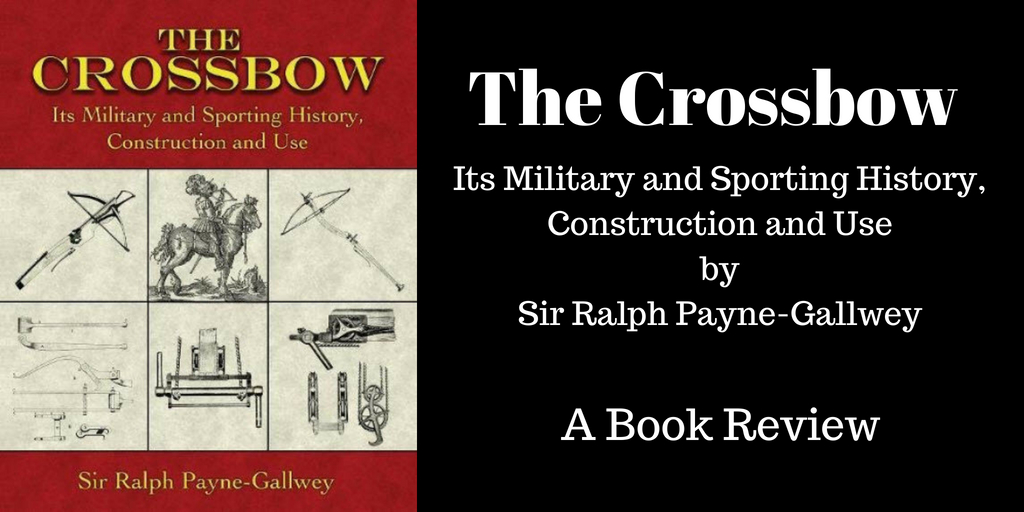 The Crossbow -- A Book Review, @brantforseng, Brant Forseng